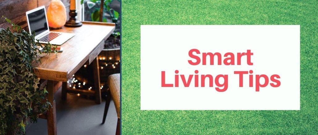 Smart Living Tips For Green Home Office