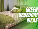 5 Green Bedroom Ideas For 2021