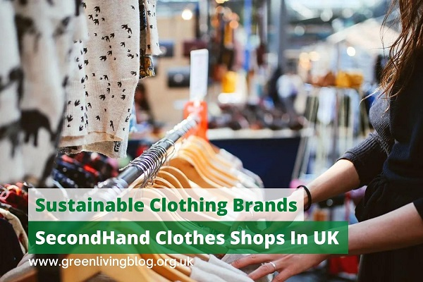 8 Best Sustainable Clothing Brands & SecondHand Clothes Shops In The UK